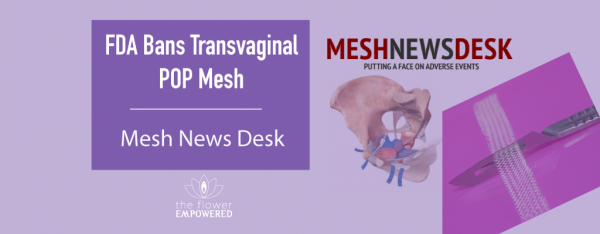 FDA Issue POP Mesh Ban