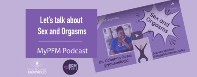 Sex and Orgasm with My Pelvic Floor Muscles